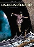 Jean-Charles Kraehn - Les Aigles décapitées T07 : La prisonnière du donjon.