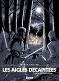 Michel Pierret - Les Aigles décapitées T17 : Le châtiment du Vassal.