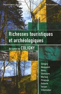 Les amis de Coligny - Richesses touristiques et archéologiques du Canton de Coligny.