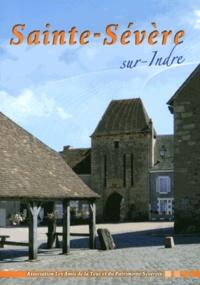 Les Amis de la Tour - Sainte-Sévère-sur-Indre - Une histoire, un patrimoine.