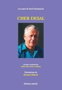 Les amis de Paul Desalamand - Cher Desal.