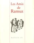 Les Amis de Ramuz - Bulletin des Amis de Ramuz N° 31 : .