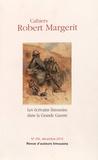 François Gilardi - Cahiers Robert Margerit N° 19, décembre 2015 : Les écrivains limousins dans la Grande Guerre.