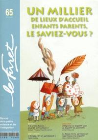Francine Hauwelle - Le Furet N° 65, Eté 2011 : Un millier de lieux d'accueil enfants parents, le saviez-vous ?.