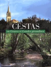 Les Amis du Vieux Cestas - Cestas en Graves et Landes girondines.
