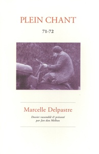 Jan dau Melhau - Plein Chant N° 71-72 : Marcelle Delpastre.