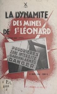 Les anciens du Maquis limousin - Récits historiques du Maquis limousin (1). Enlèvement de dynamite à la mine de Wolfram de Puy-les-Vignes, près de Saint-Léonard-de-Noblat (Haute-Vienne).