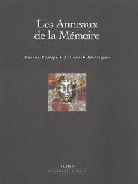 Les Anneaux de la Mémoire - Les Anneaux de la Mémoire - Nantes-Europe Afrique Amériques.