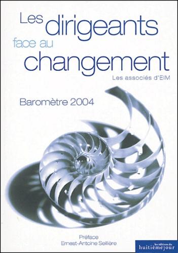 Les associés d'EIM - Les dirigeants face au changement - Baromètre 2004.