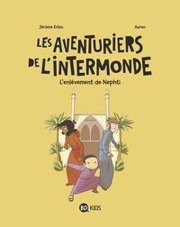 Auren - Les aventuriers de l'Intermonde, Tome 03 - L'enlèvement de Nephti.