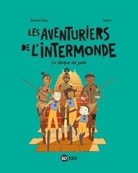 Jérôme Erbin - Les aventuriers de l'Intermonde, Tome 04 - Le disque de Jade.