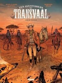 Jean-Claude Bartoll - Les Aventuriers du Transvaal - Tome 01 - L'Or de Kruger.