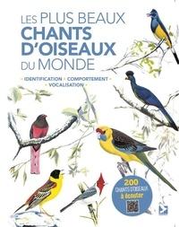 Les Beletsky - Les plus beaux chants d'oiseaux du monde - Identification, comportement, vocalisation.