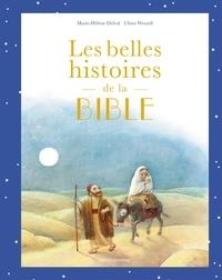 Marie-Hélène Delval - Les belles histoires de la Bible - Album.