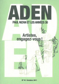 Guy Palayret - Aden N° 10, octobre 2011 : Artistes, engagez-vous !.