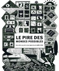 Thierry Discepolo et Marie Hermann - Agone Hors-série : Le pire des mondes possible.