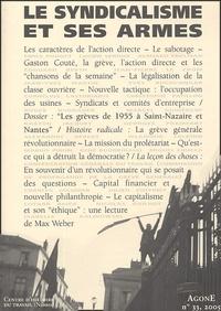 Christophe Patillon - Agone N° 33, 2005 : Le syndicalisme et ses armes.