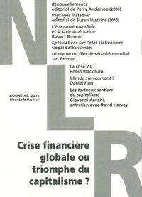 Thierry Discepolo et Philippe Olivera - Agone N° 49, 2012 : Crise financière globale ou triomphe du capitalisme ?.
