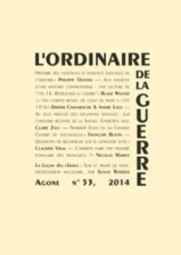 François Buton et André Loez - Agone N° 53, 2014 : L'ordinaire de la guerre.