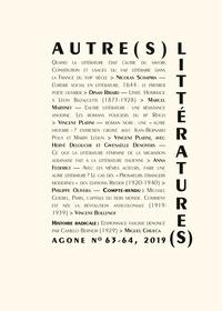 Philippe Olivera et Vincent Platini - Agone N° 63-64, 2019 : Autre(s) littérature(s).