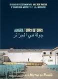 Oriane Brun-Moschetti et Leïla Morouche - Algérie, tours, détours. 1 DVD