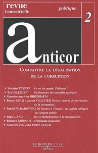 Séverine Tessier et Eric Halphen - Anticor N° 2 : Combattre la légalisation de la corruption.