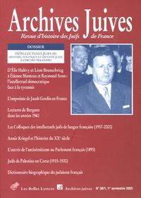 Perrine Simon-Nahum et Vincent Duclert - Archives juives N° 38, 1er semestre : .