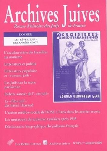 """Catherine Nicault - Archives juives N° 39/1, 1er trimest : Le """"réveil juif"""" des années vingt."""