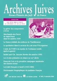 Shoshana-Rose Marzel et Emmanuelle Polack - Archives juives N° 39, 2e semestre 2 : Les Juifs dans le Paris du vêtement et de la mode.