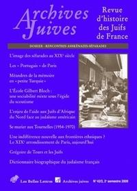 Belles Lettres - Archives juives N° 42/2, 2009 : Rencontres ashkénazes-séfarades.