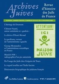 Belles Lettres - Archives juives N° 43/1, 2010 : Années trente, l'emprise sociale de l'antisémitisme.