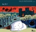 Gilles Bizouerne et Isabelle Garnier - Au lit !. 1 CD audio