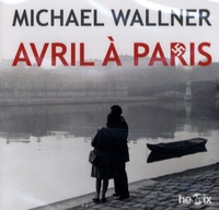 Michael Wallner - Avril à Paris - CD audio MP3.