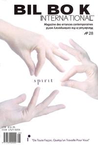 François Dagognet et François Curlet - Bil Bo K N° 28 : Spirit.
