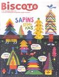 Catherine Staebler et Julie Staebler - Biscoto N° 66, novembre 2018 : Sapins sympas.