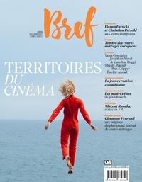 Collectif - Bref  : Territoires du cinéma - Cinéma, arts numériques, formes courtes.