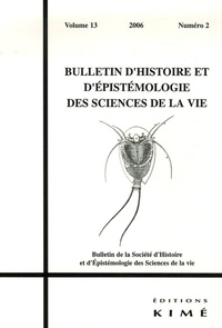 Maël Lemoine et Laurent Loison - Bulletin d'histoire et d'épistémologie des sciences de la vie Volume 13 N° 2/2006 : .