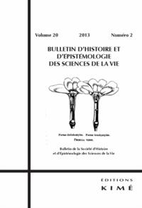 Olivier Perru - Bulletin d'histoire et d'épistémologie des sciences de la vie Volume 20 N° 2/2013 : .