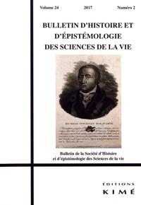 Bulletin dhistoire et dépistémologie des sciences de la vie Volume 24 N° 2/2017.pdf