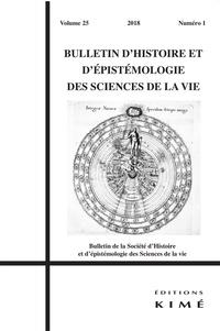 Bulletin dhistoire et dépistémologie des sciences de la vie Volume 25 N° 1/2018.pdf
