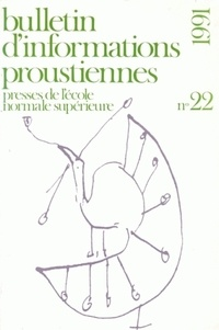 Nathalie Mauriac Dyer - Bulletin d'informations proustiennes N° 22/1991 : .