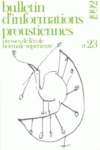 Nathalie Mauriac Dyer - Bulletin d'informations proustiennes N° 23/1992 : .
