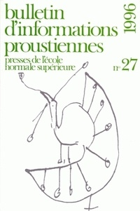 Nathalie Mauriac Dyer - Bulletin d'informations proustiennes N° 27/1996 : .