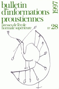 Nathalie Mauriac Dyer - Bulletin d'informations proustiennes N° 28/1997 : .