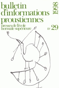 Nathalie Mauriac Dyer - Bulletin d'informations proustiennes N° 29/1998 : .