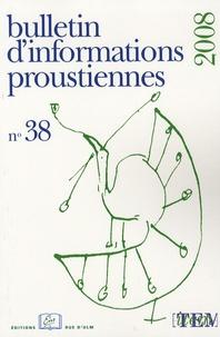 Mario De Biasi - Bulletin d'informations proustiennes N° 38, 2008 : .