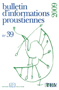 Bernard Brun - Bulletin d'informations proustiennes N° 39/2009 : .