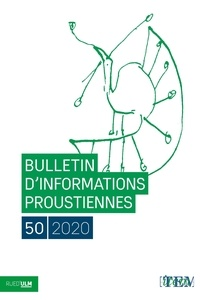 Nathalie Mauriac Dyer - Bulletin d'informations proustiennes N° 50/2020 : .