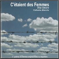 Elise Simorre et Catherine Blanche - C'étaient des femmes. 1 CD audio