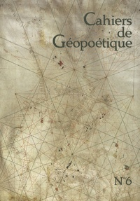 Kenneth White - Cahiers de Géopoétique N° 6, Printemps 2008 : .